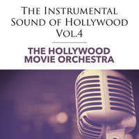 The Hollywood Movie Orchestra - The Instrumental Sound of Hollywood - Vol.4