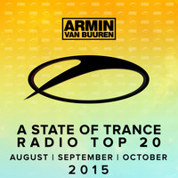 Armin van Buuren - A State Of Trance Radio Top 20 - August / September / October 2015 (Including Classic Bonus Track)