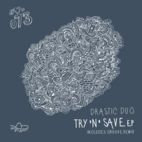 Drastic Duo - Try'N'Save EP