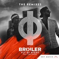 Broiler - Fly By Night (The Remixes)