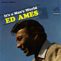Ed Ames - It's a Man's World
