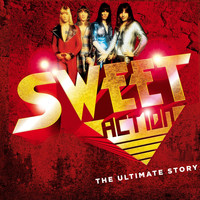 Sweet - Action! The Ultimate Story
