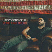 Harry Connick Jr. - (I Do) Like We Do