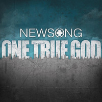 Newsong - One True God