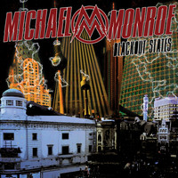 Michael Monroe - Blackout States (Explicit)