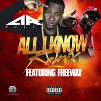 Freeway - All I Know (Remix) [feat. Freeway]