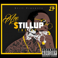Ace - $Till Up - EP