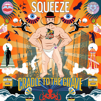 Squeeze - Cradle To The Grave (Deluxe)