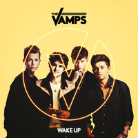 The Vamps - Wake Up (Extended Version)
