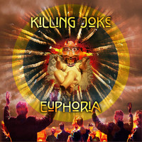 Killing Joke - Euphoria