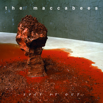 The Maccabees - Spit It Out