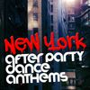 New York After Party: Dance Anthems  Dance Hits 2015|Dance Party DJ