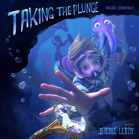 Jerome Leroy - Taking the Plunge (Original Soundtrack)