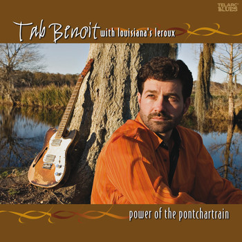 Tab Benoit - Power Of The Pontchartrain