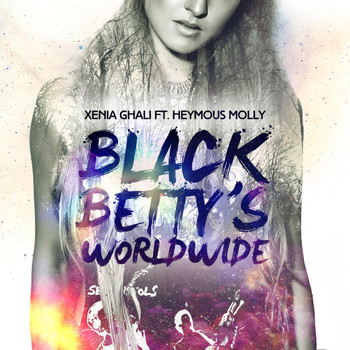 Heymous Molly - Black Betty's Worldwide (feat. Heymous Molly)