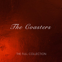 The Coasters - The Full Collection