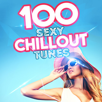 Various Artists - 100 Sexy Chillout Tunes