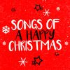 Songs of a Happy Christmas  Kids Christmas Songs Last Christmas Stars Santa Clause
