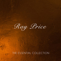 Ray Price - The Essential Collection
