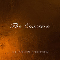 The Coasters - The Essential Collection