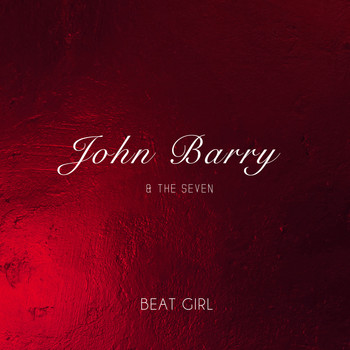 John Barry And The Seven - Beat Girl