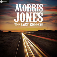 Morris Jones - The Last Goodbye