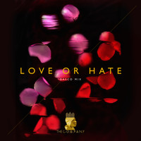 The Company - Love Or Hate