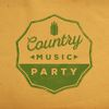 Country Music Party  Country Music|Country Pop All-Stars|Country Rock Party