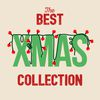 The Best Xmas Collection  Best Christmas Songs|Chlidren's Christmas|Christmas Classics Collection