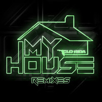 Flo Rida - My House (Remixes)