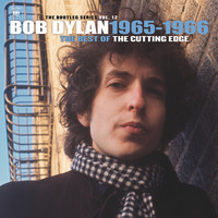 Bob Dylan - The Best of The Cutting Edge 1965-1966: The Bootleg Series, Vol. 12