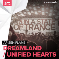 Arisen Flame - Dreamland / Unified Hearts