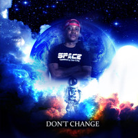 Space - Don't Change