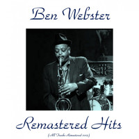 Ben Webster - Remastered Hits