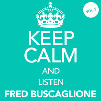 Fred Buscaglione - Keep Calm and Listen Fred Buscaglione, Vol. 2