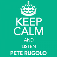 Pete Rugolo - Keep Calm and Listen Pete Rugolo