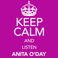 Anita O'Day - Keep Calm and Listen Anita o'day