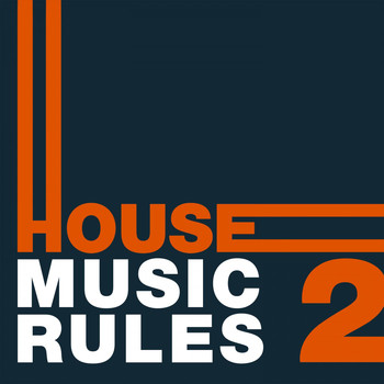 Various Artists - House Music Rules, Vol. 2