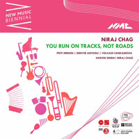 Niraj Chag - Niraj Chag: You Run on Tracks, Not Roads (Live)