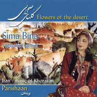 Sima Bina - Parishaan - Flowers of the Desert (Iran - Music of Khorasan)