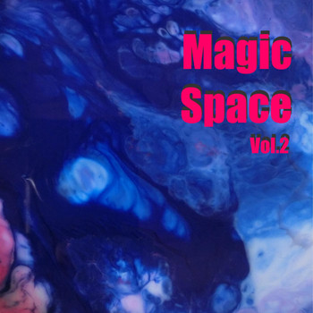 Various Artists - Magic Space, Vol. 2