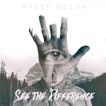 Wyatt Ocean - See the Difference