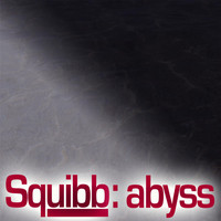 Squibb - Abyss