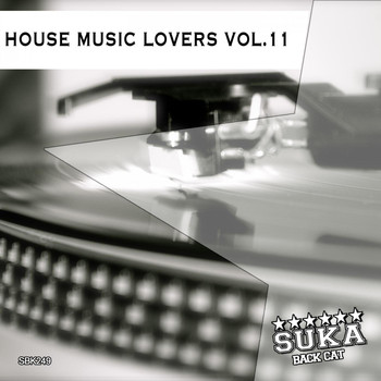 Various Artists - House Music Lovers, Vol. 11