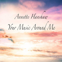 Annette Hanshaw - Your Music Around Me