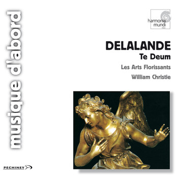 Les Arts Florissants and William Christie - De Lalande: Grands Motets