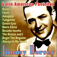 Jimmy Dorsey - Jimmy Dorsey - Latin American Favorites