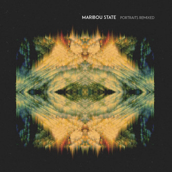 Maribou State - Portraits Remixed
