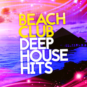 Various Artists - Beach Club Deep House Hits