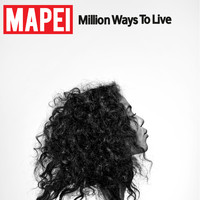 Mapei - Million Ways to Live
